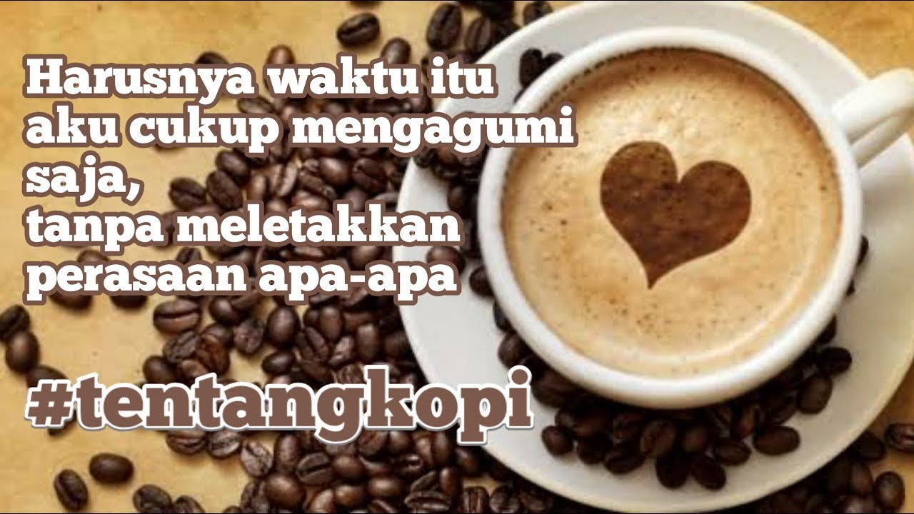 quotes sedih tentang kopi story wa galau