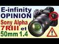 E-Infinity: Déballage Sony Alpha 7RIII et Zeiss 50mm 1.4 - Photographie - Opinion sur e-infin.com