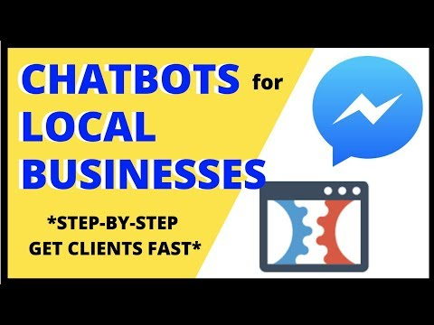 CHATBOTS FOR LOCAL BUSINESSES | Get Local Clients Using Messenger Bots | Make Money With Chatbots