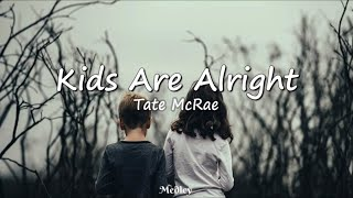 Watch Tate Mcrae Kids Are Alright video