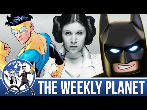 Princess Leia Return, Invincible & Lego Batman - The Weekly Planet Podcast