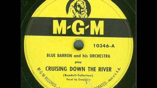 Blue Barron and his Orchestra - Cruising Down The River (original 78 rpm)