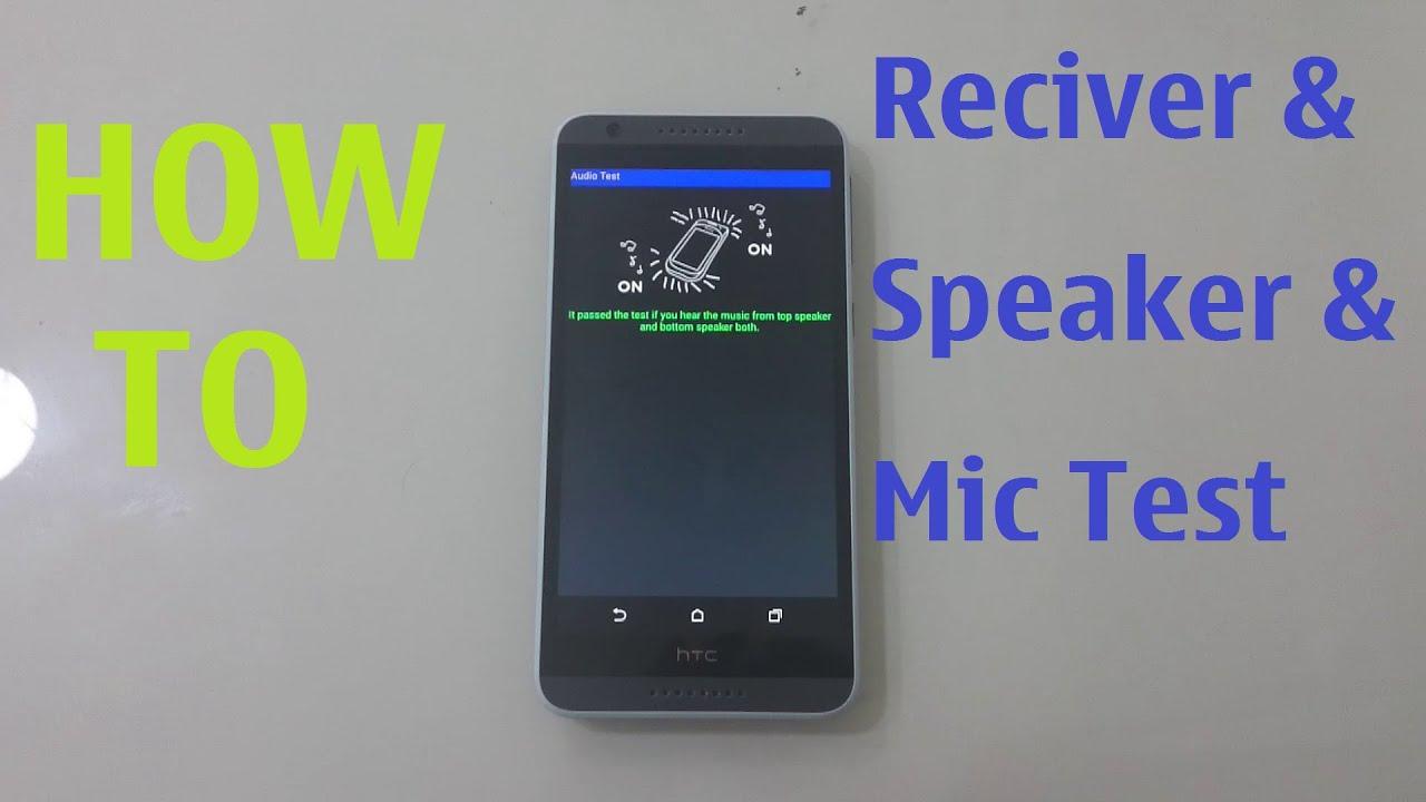 HTC Desire 820 Reciver & Speaker & Mic Test