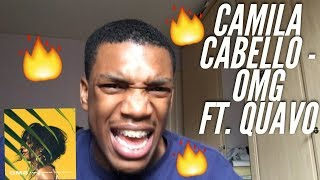 Camila Cabello - OMG ft. Quavo REACTION!!