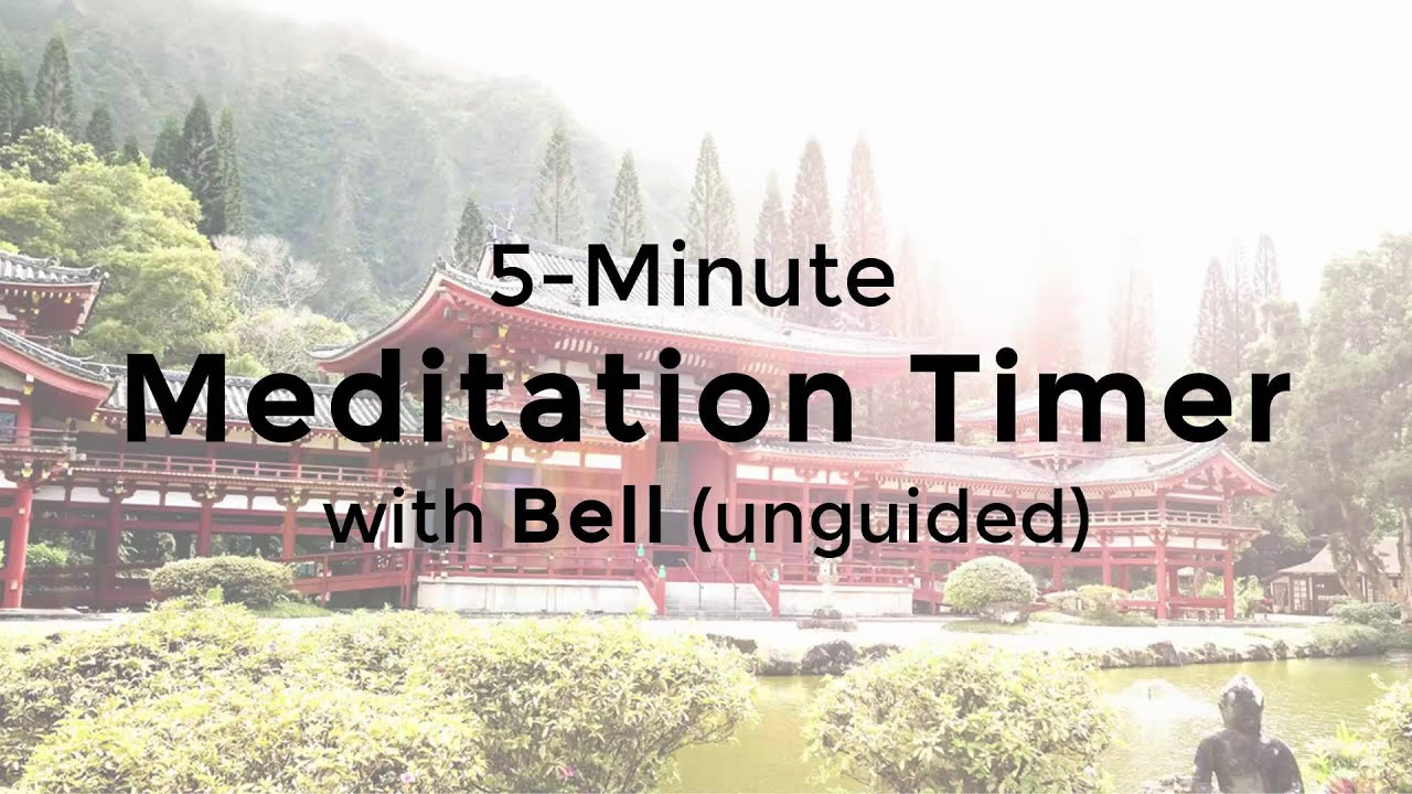 5 minute meditation timer with bell  unguided