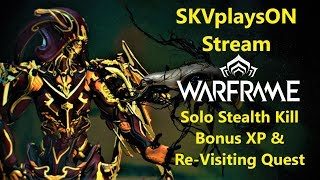 SKVplaysON - WARFRAME - Re Visiting A Quest & Ranking Up Weapons, Stream, [ENGLISH] PC Gameplay
