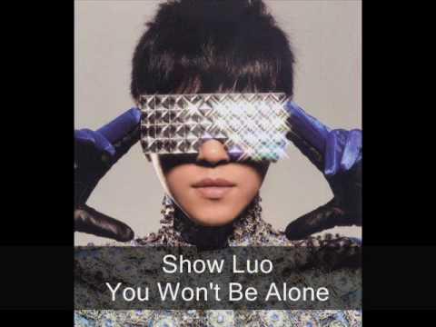Show Luo - You Won't Be Alone/Ai Bu Dan Xing Inst. W/ Lyrics