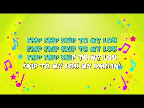 Skip to My Lou   Karaoke   Skipping Song   Action Song   Nursery Rhyme   KiddieOK