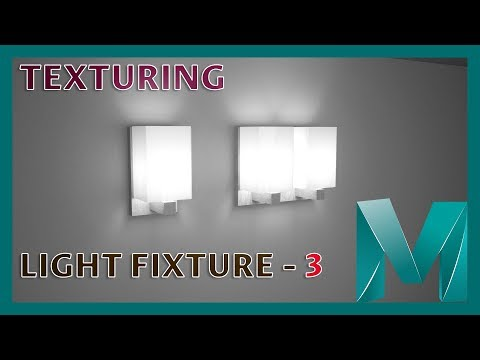 UV Mapping and Texturing a Light Fixture - 3 || Autodesk Maya 2018 Tutorials