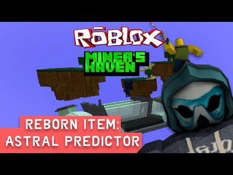 Miners Haven Reborn item: Astral Predicter