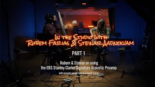 EBS Stanley Clarke Signature Acoustic Preamp - in the studio, part 1