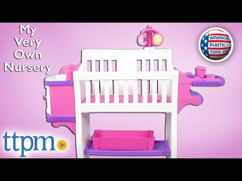 My Very Own Nursery From American Plastic Toys