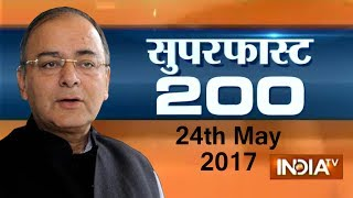 Superfast 200 | 24th May, 2017 ( Part 1 ) - India TV