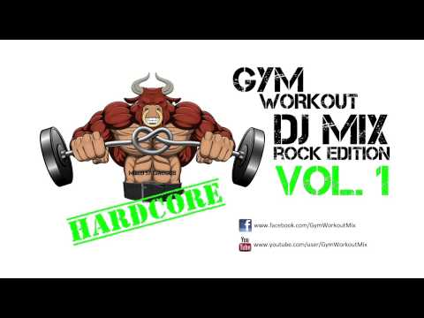 Gym Workout DJ Mix - Hard Rock Metal Edition Vol. 1