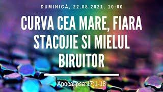 Sfânta Treime Brăila - 22 August 2021 - Iosua Faur - Apocalipsa 17:1-18
