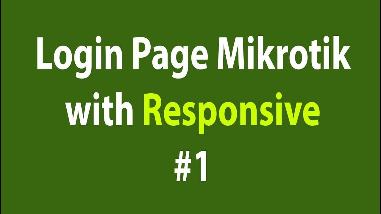 how to create mikrotik hotspot login page