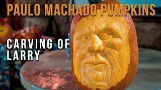 Paulo Machado Pumpkins - Carving Larry