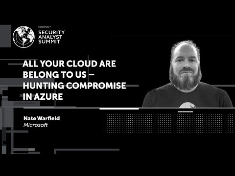 ALL YOUR CLOUD ARE BELONG TO US – HUNTING COMPROMISE IN AZURE