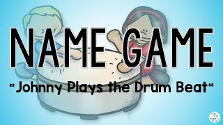 Name Game Song and Activity quot;Johnny Plays the Drum Beatquot; Preschool Music and Movement Classes