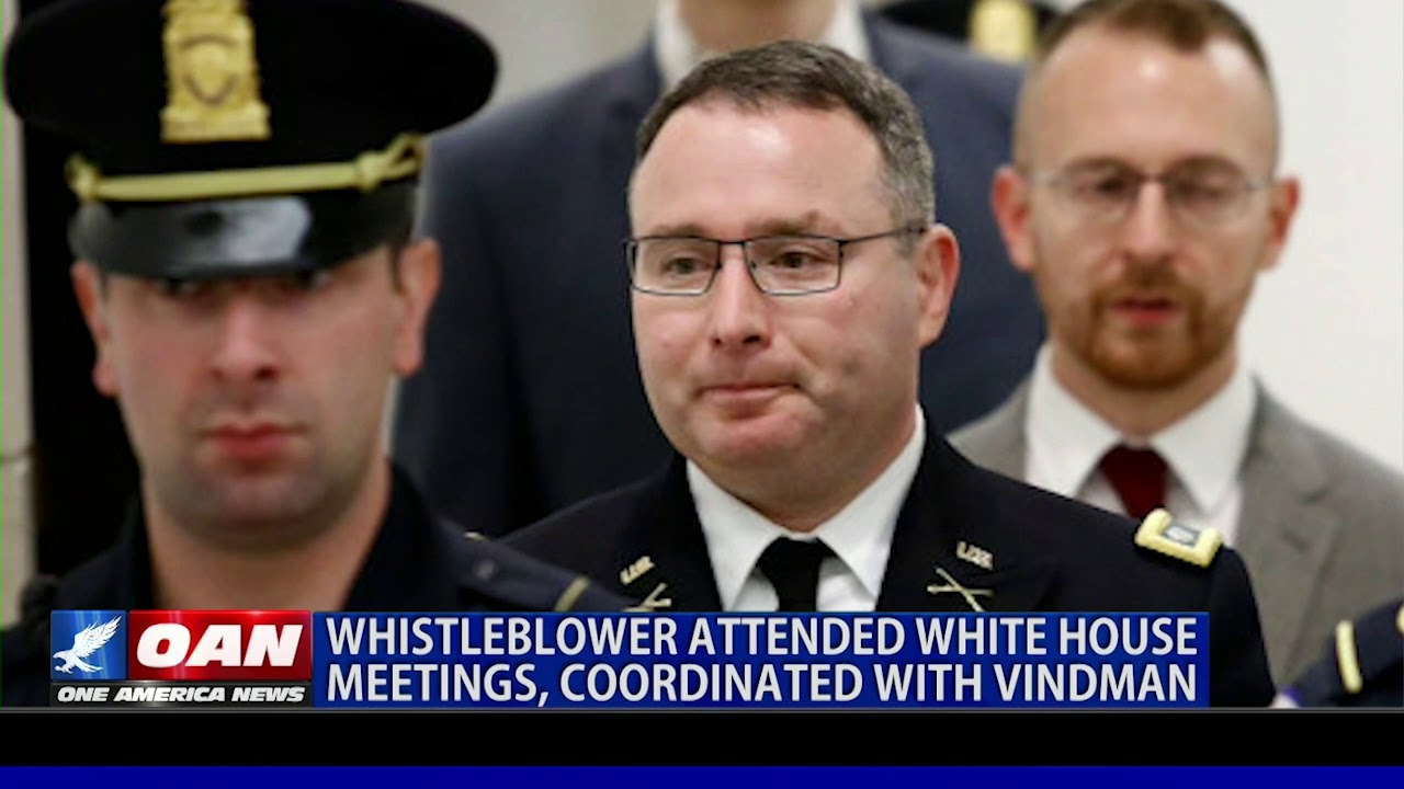 OAN Whistleblower attended White House meetings, coordinated with Vindman