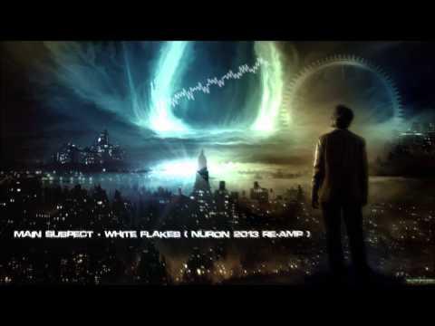 Main Suspect - White Flakes (Nuron 2013 Re-Amp) [HQ Original]