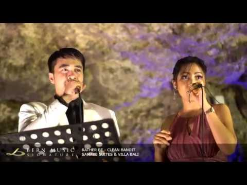 Rather Be ( Clean Bandit ) by Bern Music Signature - Wedding Band Bali