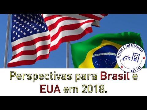 Perspectivas para Brasil e EUA em 2018: Opinião dos Especialistas de Mercado.
