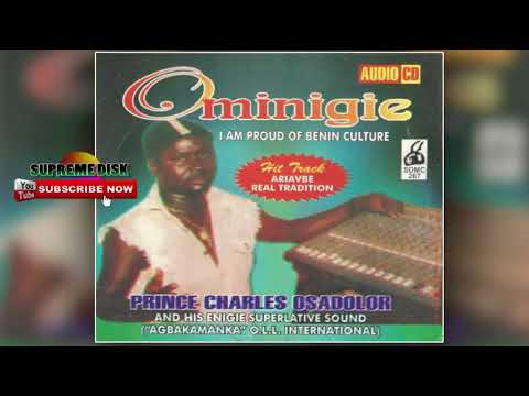 BENIN MUSIC OLD SCHOOL►PRINCE CHARLES OSASOLOR - OMINIGIE [FULL ALBUM ]