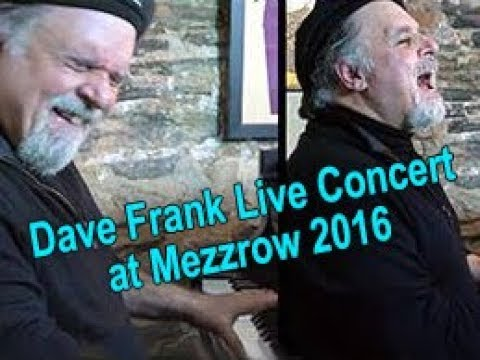 Dave Frank Live in Concert at Mezzrow 11/13/16