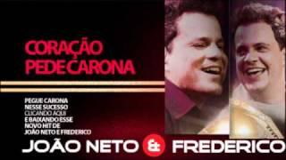 João Neto e Frederico - Meu coração pede carona