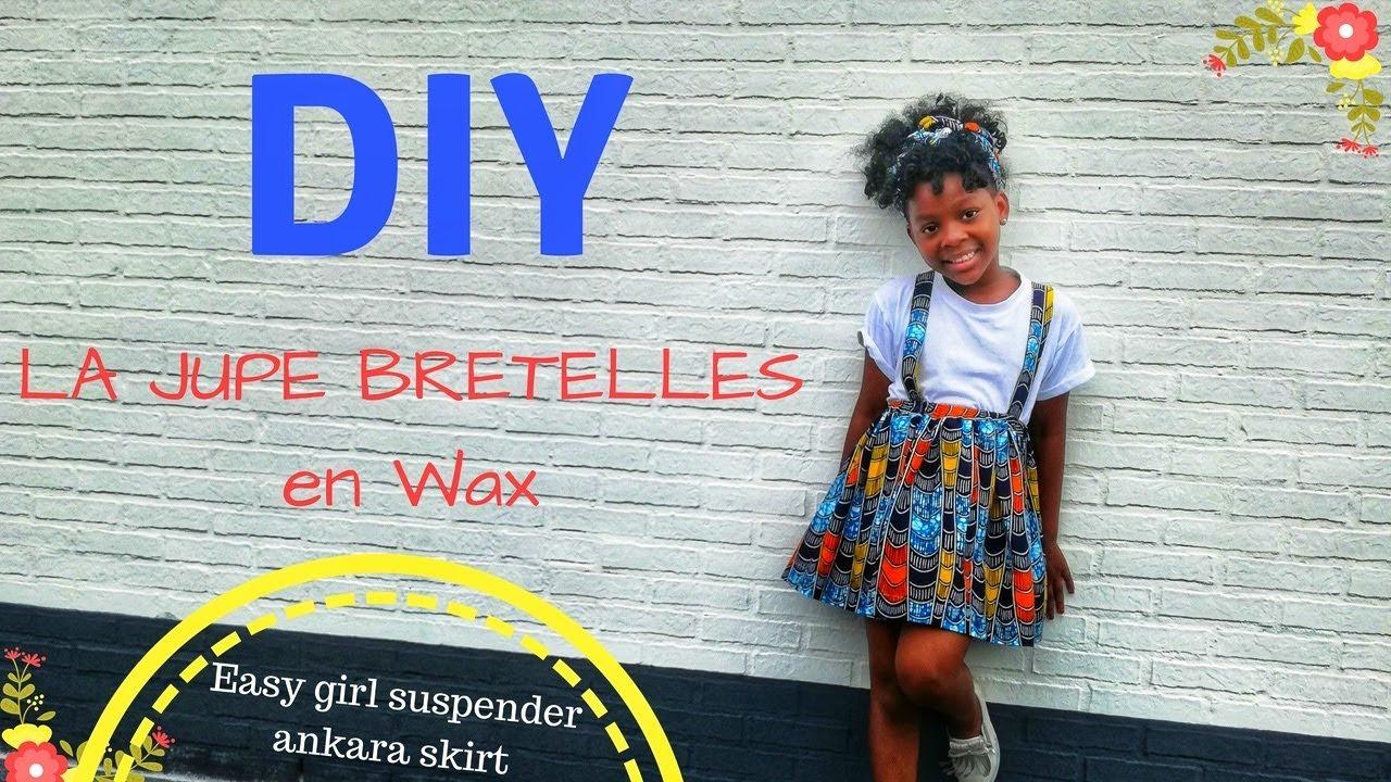 Diy Jupe Avec Bretelles Couture Enfant Pour Debutant Tissu Wax Youtube