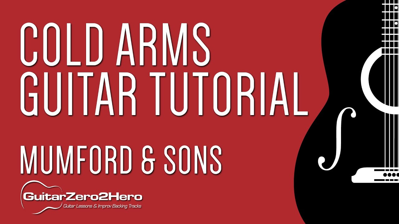 Cold arms mumford sons guitar tutorial youtube hexwebz Images
