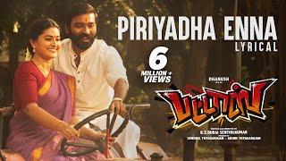 Download lagu Piriyadha Enna Lyrical Video Song | Pattas | Dhanush, Sneha | Vivek - Mervin | Sathya Jyothi Films
