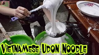 Street Food Vietnam 2017/ Delicious Vietnamese Udon Noodle/ Banh Canh Go Gao Dua