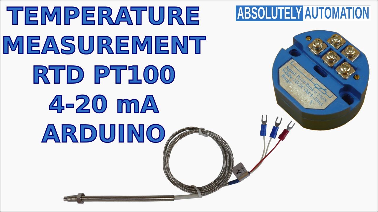 temperature measurement with rtd pt100 4 20 ma transmitter and arduino youtube [ 1280 x 720 Pixel ]