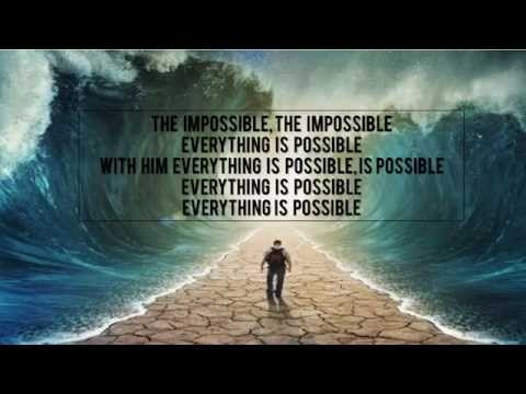 Impossible - Sidewalk Prophets (Lyric Video)