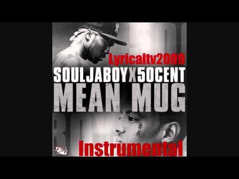 Soulja Boy Ft 50 Cent - Mean Mug W _ Hook Full