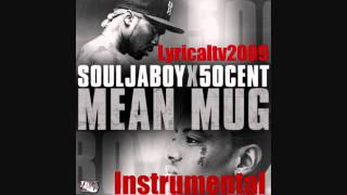 Soulja Boy Ft 50 Cent - Mean Mug W _ Hook Full