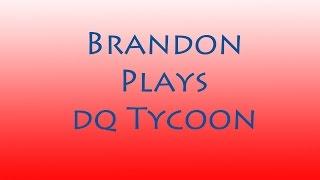 Brandon Plays Dairy Queen Tycoon