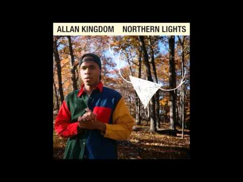 Allan Kingdom  - Northern Lights (Full Album)
