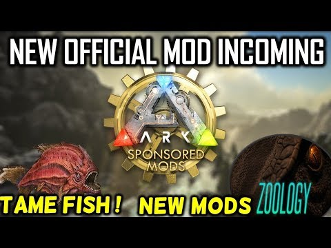 ARK NEW OFFICIAL MOD INCOMING? SPONSORED MODS EXPLAINED PLUS TAMEBLE FISH!