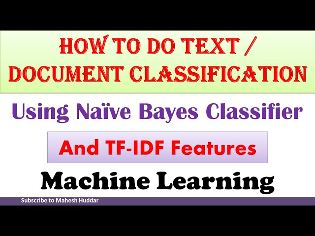 How to do Text Classification using Naive Bayes Classifier and TF-IDF features by Mahesh Huddar