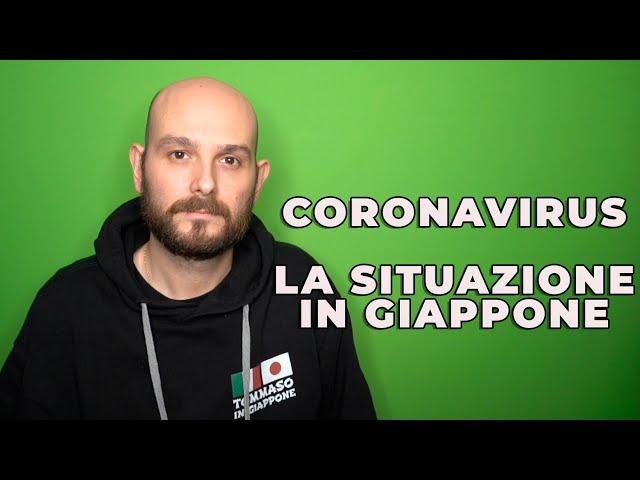 CORONAVIRUS - LA SITUAZIONE IN GIAPPONE