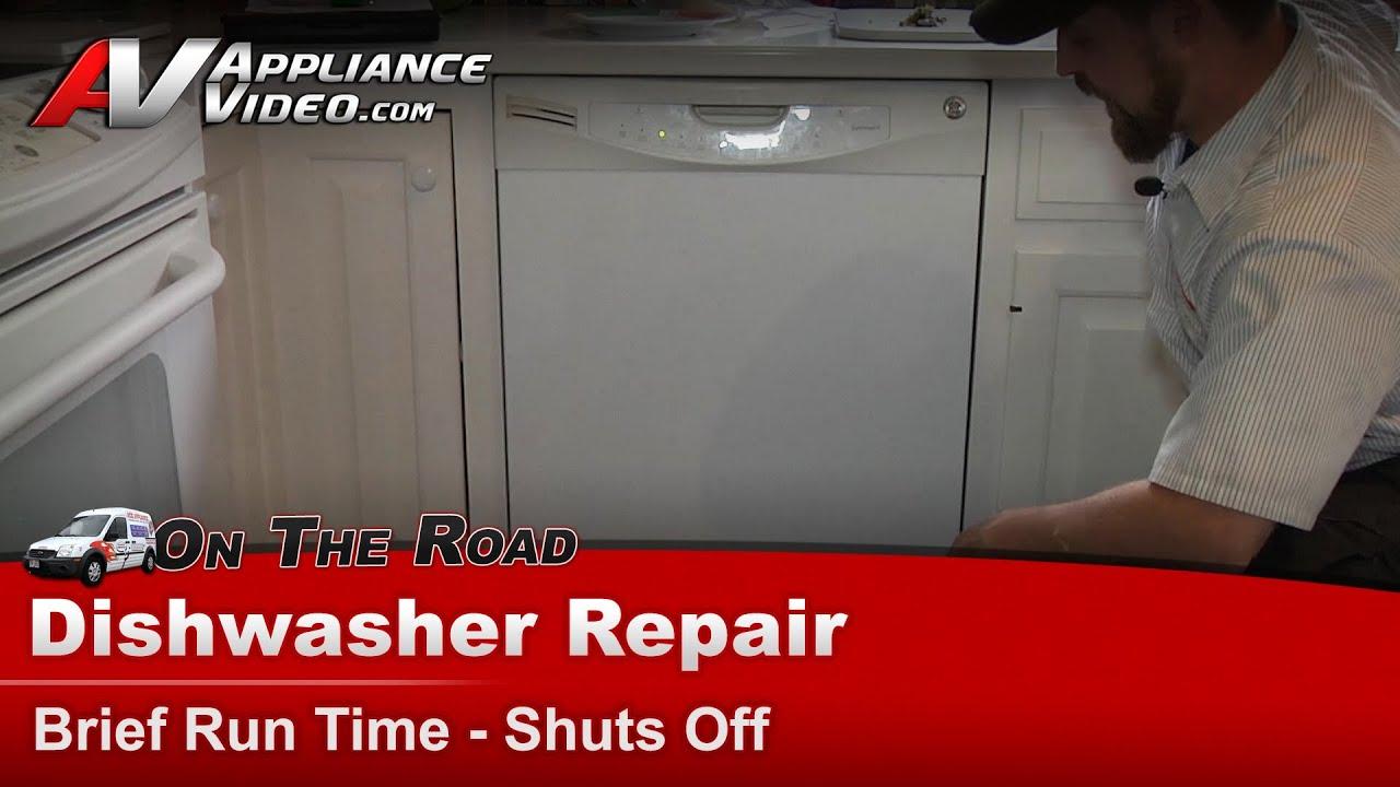 Ge Dishwasher Repair Brief Run Time Then Shuts Off