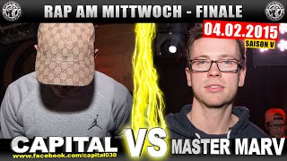 RAP AM MITTWOCH: Capital vs Master Marv 04.02.15 BattleMania Finale (4/4) GERMAN BATTLE(FB▻http://www.facebook.com/rapammittwoch HP▻http://www.rapammittwoch.tv BMCL▻http://www.facebook.com/BMCL.BATTLES ..., 2015-02-12T16:36:51.000Z)