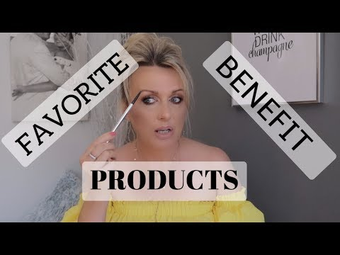 My Favorite Benefit Products