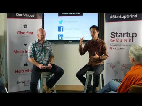 Startup Grind Calgary - Andrew Chau - Co-Founder of SkipTheDishes - July 13, 2017