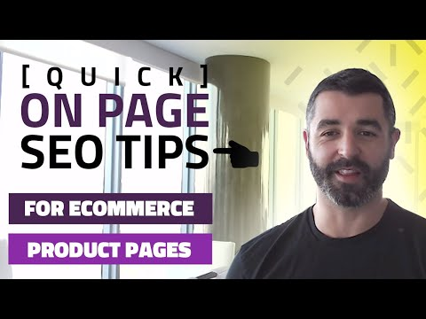 [QUICK] On Page SEO Tips for Ecommerce Product Pages