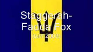 Staggerah- Fadda Fox (BIM 2009)