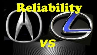 LEXUS vs ACURA Reliability - BEST CHOICE